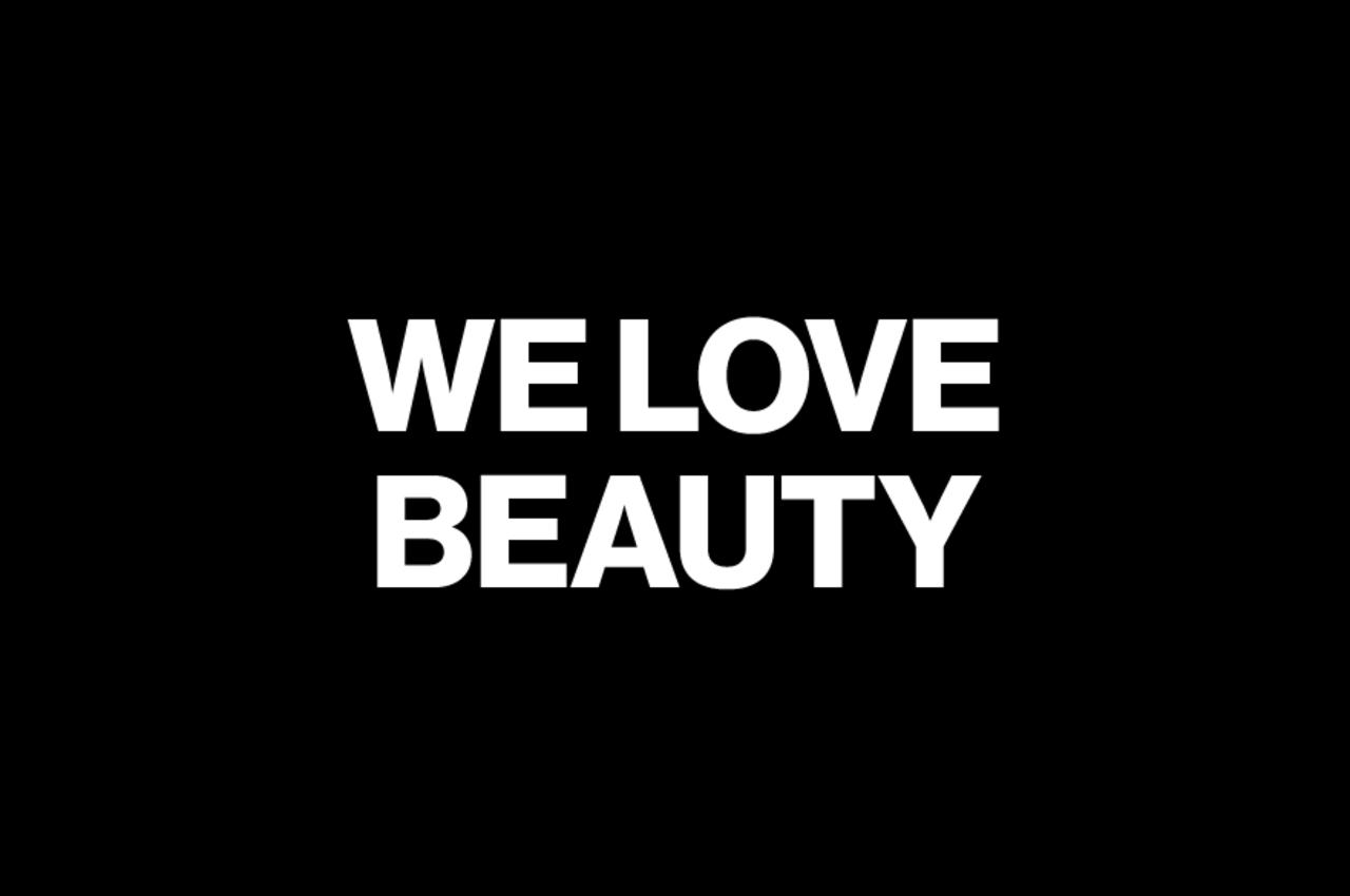 We Love Beauty