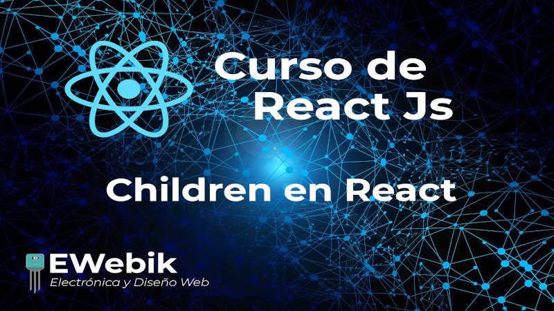 Manejo avanzado de Children en React.js