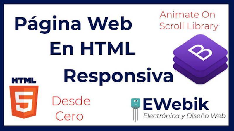 Aprende gratis a crear una páginas web responsive en HTML con Bootstrap.