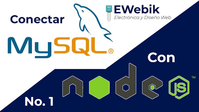 Conexión de MySQL con Node.js: página web con base de datos