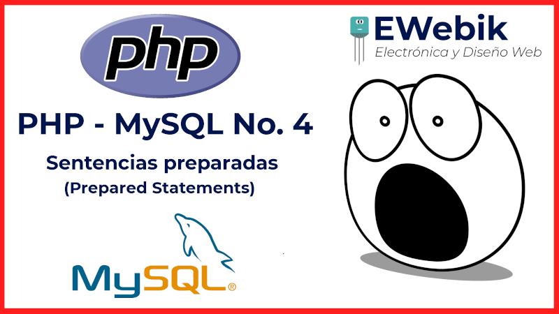¿Cómo crear y ejecutar sentencias preparadas en MySQL con PHP?