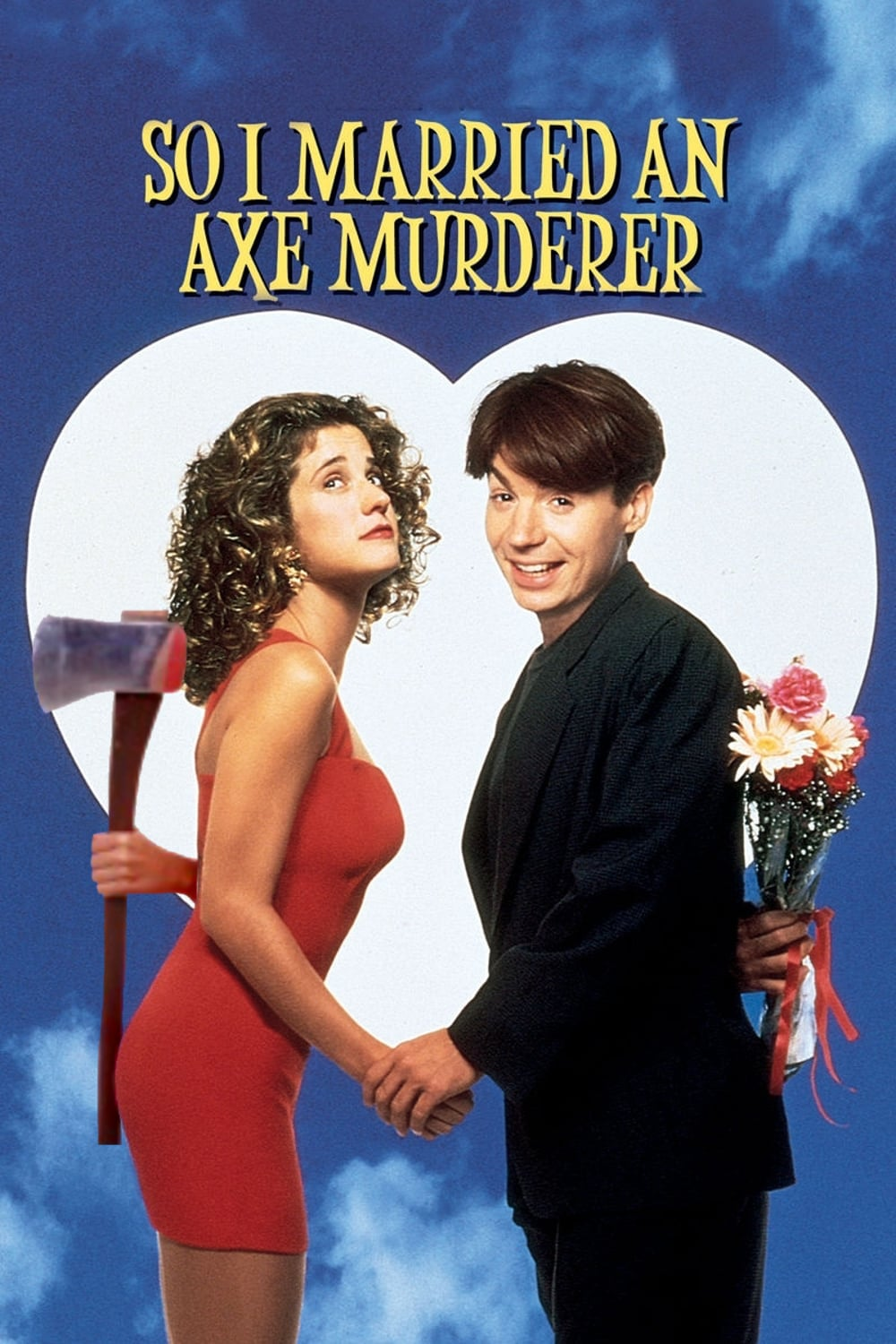 "Poster for the movie ""So I Married an Axe Murderer"""