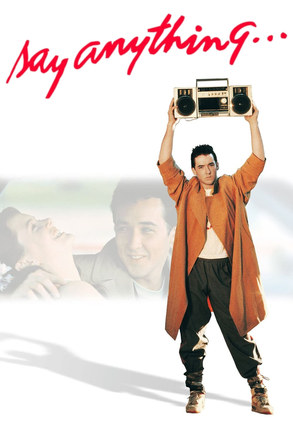"Poster for the movie ""Say Anything..."""
