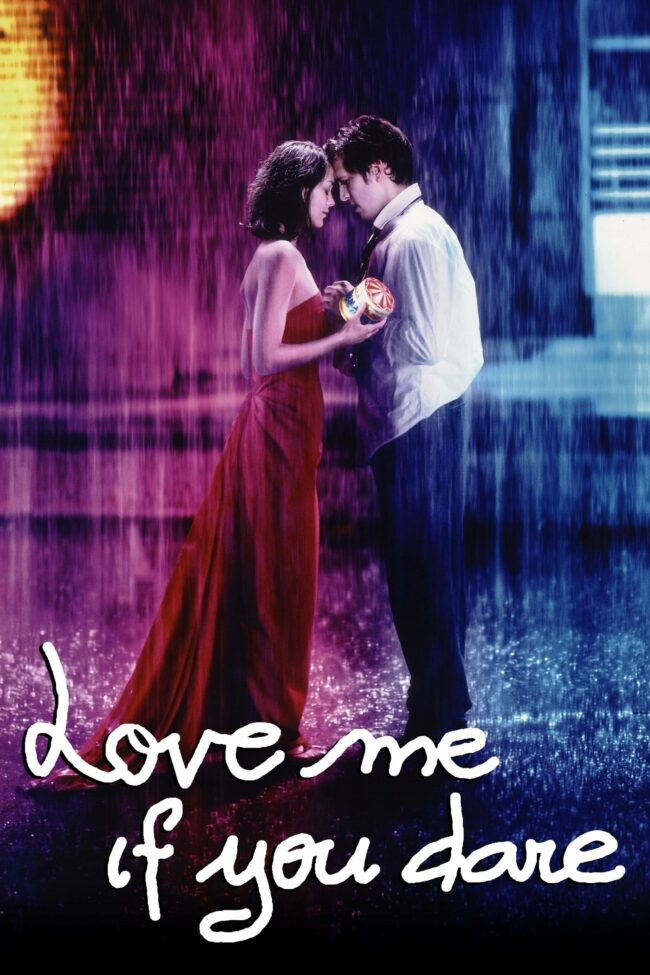 "Poster for the movie ""Love Me If You Dare"""