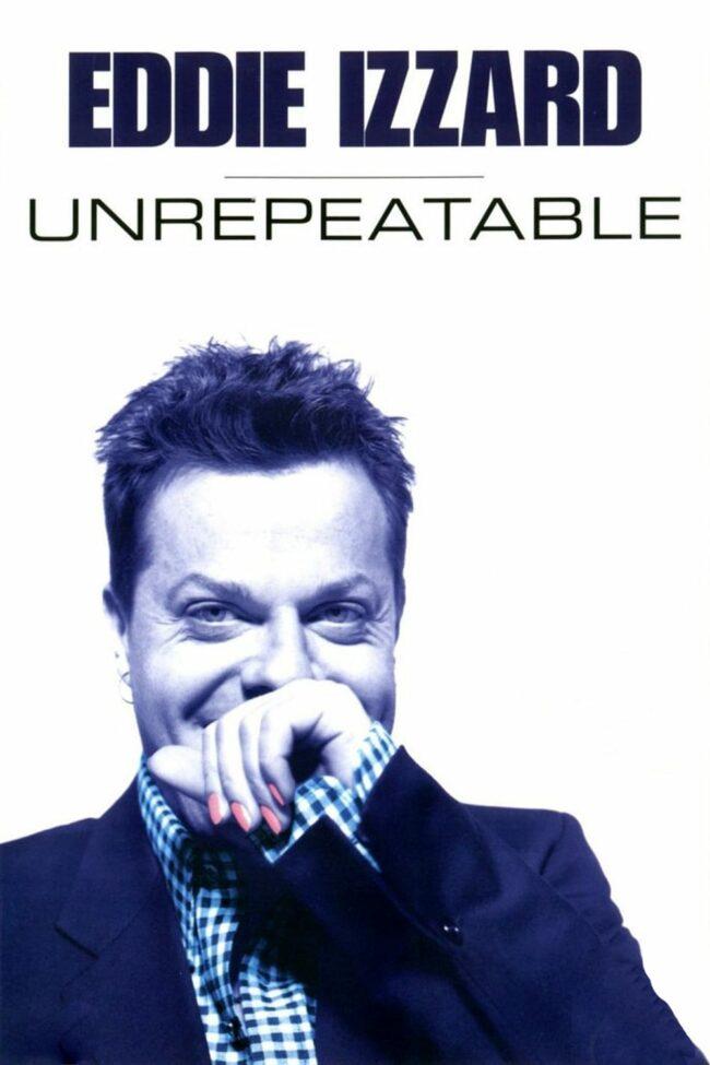 "Poster for the movie ""Eddie Izzard: Unrepeatable"""