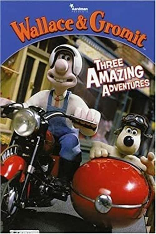 "Poster for the movie ""Wallace and Gromit: Three Amazing Adventures"""