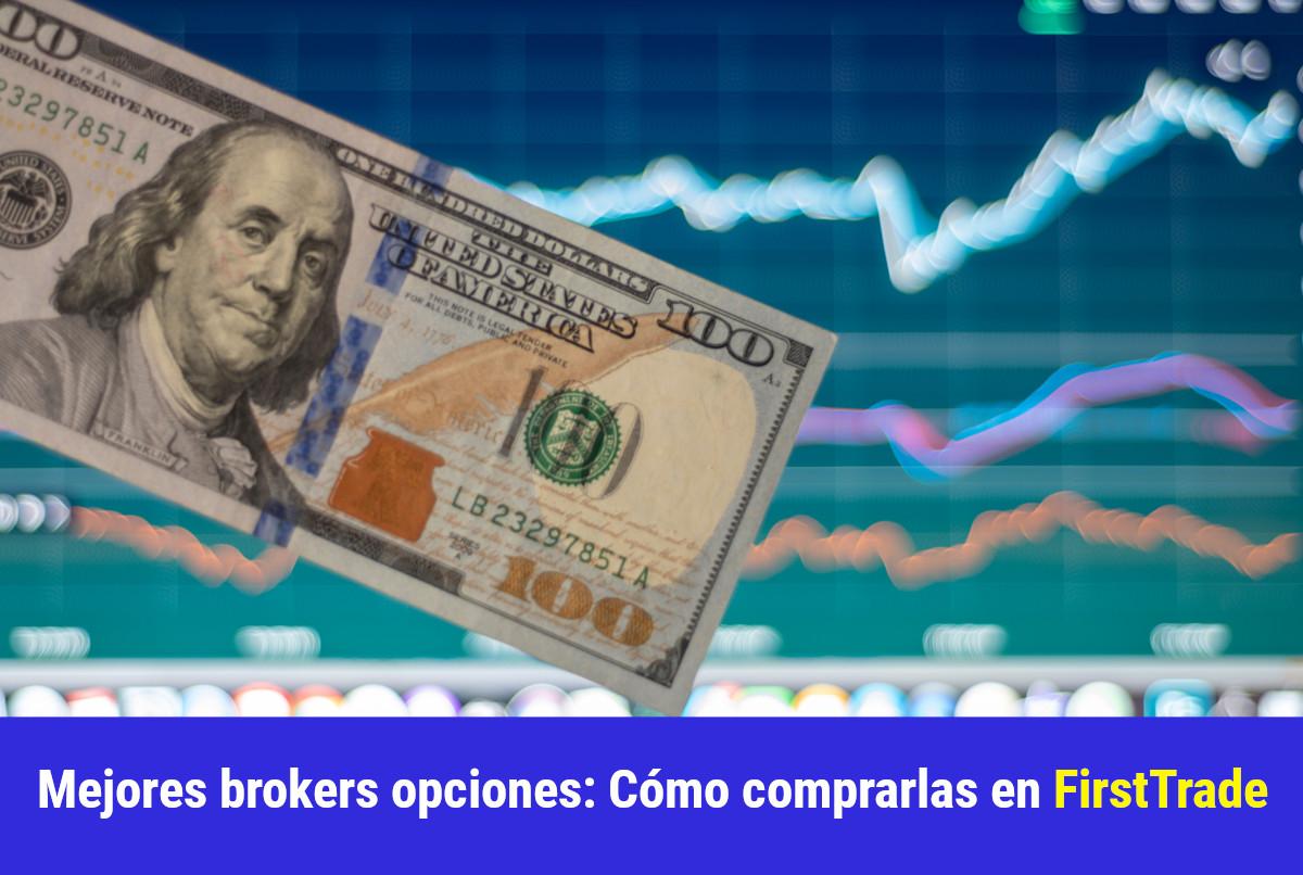 Mejores brokers Opciones: Cómo comprarlas en Firstrade