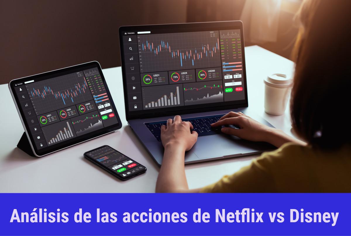 Comprar acciones de Netflix o de Disney? (Desde $35 USD)