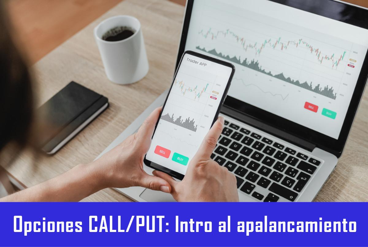 Qué son las opciones financieras CALL y PUTS