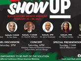 """""""SHOW UP!"""" Black History Month Weekend"""