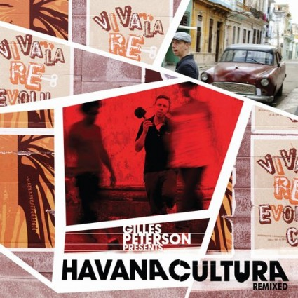New Music: Gilles Peterson's Havana Cultura Band - Think Twice