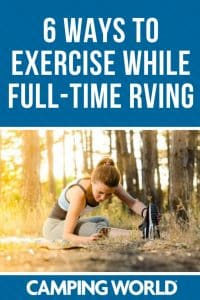 6 ways to exercise while full-time RVing