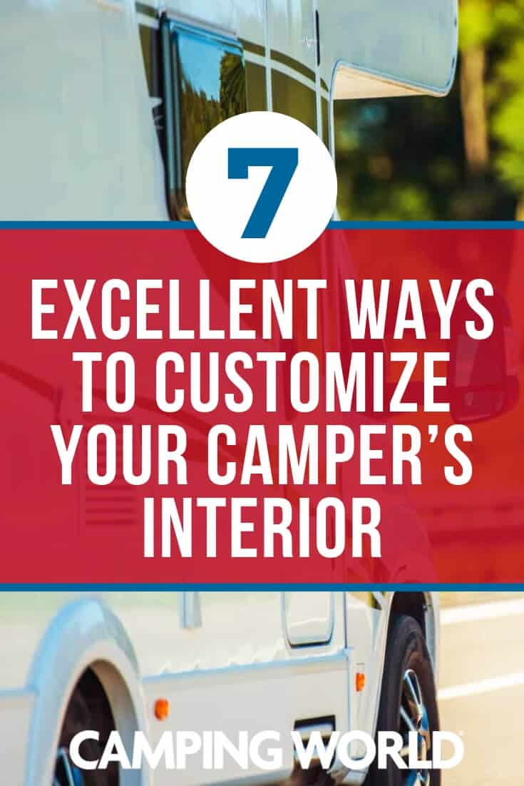 7 excellent ways to customize your campers interior