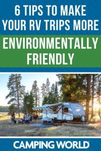 6 tips to make your rv trips more environmentally friendly