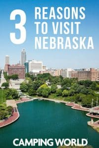 3 Reasons to visit Nebraska