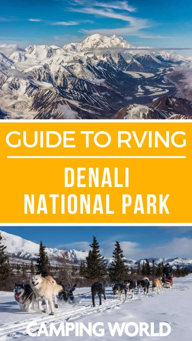 Camping World's guide to RVing Denali National Park