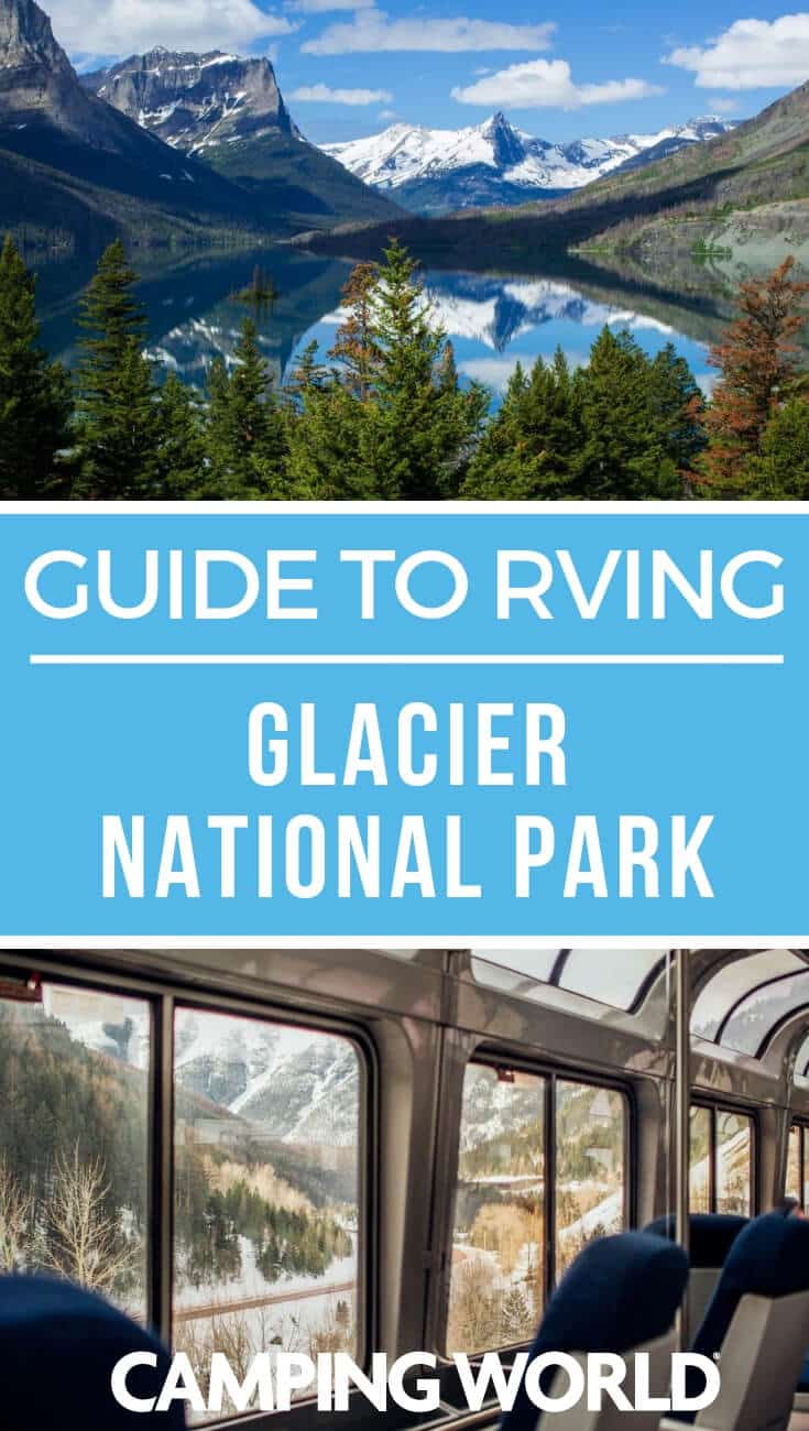 Camping World's Guide to RVing Glacier National Park