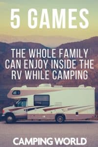 5 games the whole family can enjoy inside the RV while camping