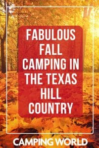 Fabulous fall camping in the texas hill country