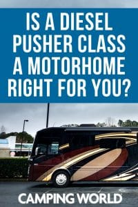 Is a diesel pusher class a motorhome right for you?