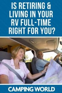 Is retiring and living in your rv full-time right for you