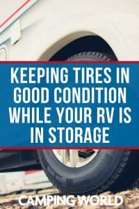Keeping tires in good condition while your RV is in storage