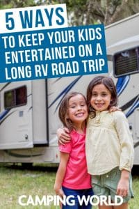 5 ways to keep your kids entertained on a long RV road trip