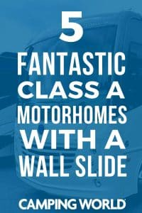 5 Fantastic Class A Motorhomes with a Wall Slide