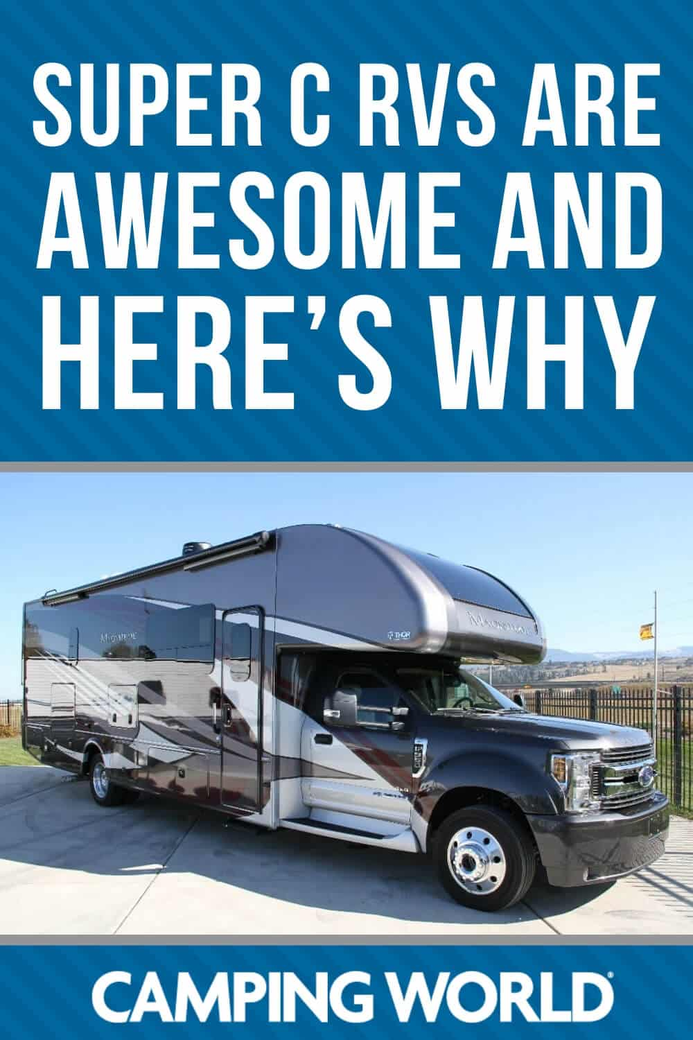 Super C RVs are awesome and here's why