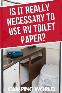 Is it really necessary to use RV toilet paper?