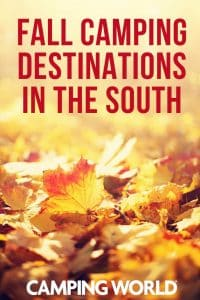 Fall camping destinations in the south