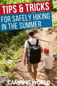 Tips and tricks for safely hiking in the summer