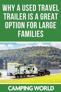 Why a used travel trailer is a great option for large families
