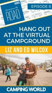 Hang Out at The Virtual Campground with Liz and Ed Wilcox