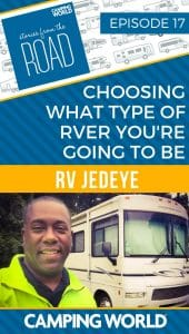 Choosing what type of RVer you're going to be with the RV Jedeye