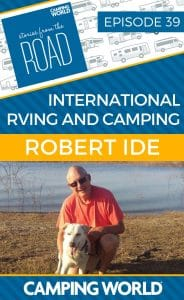 Born in the UK, Robert has been traveling in his camper with his white lab for the last three years, visiting approximately 33 states, Canada, and Mexico. In this episode, he shares his experience in international RVing and camping, plus a few of his favorite stories from the road. #rvlife #rvcampers #rvhack #rvliving#camper #camping #camperlife #happycamper #fulltimerving #fulltimervlife#storiesfromtheroad #digitalnomad