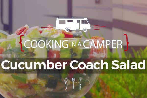 Cooking in a camper Cucumber salad
