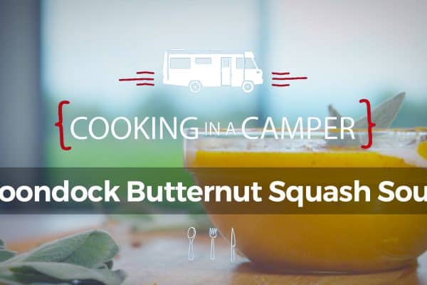 Cooking in a Camper - Boondock Butternut Squash