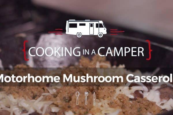 Motorhome Mushroom Casserole