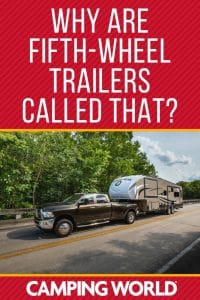 Why are fifth wheel trailers called that