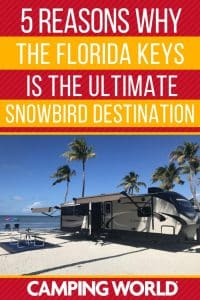 5 reasons why the Florida Keys is the ultimate snowbird destination