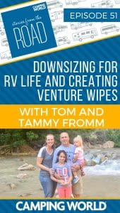 In this episode, Sam interviews Tom and Tammy Fromm, who have been traveling around the country in an RV for the past three years and roadschooling their two daughters, Savannah and Vanessa. Along the way, they transitioned their lives and careers to RV life, even co-founding the new outdoor/RV product Venture Wipes. #rvlife #rvliving #camper #camperlife #fulltimerving #fulltimervlife #storiesfromtheroad #downsizing