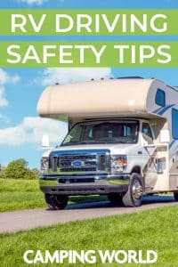 RV Driving Safety Tips - Camping World