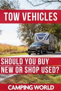 Tow vehicles - should you buy new or used