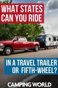 What states can you ride in a travel trailer or fifth wheel