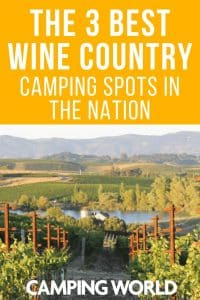 The 3 Best Wine Country Camping Spots in the Nation