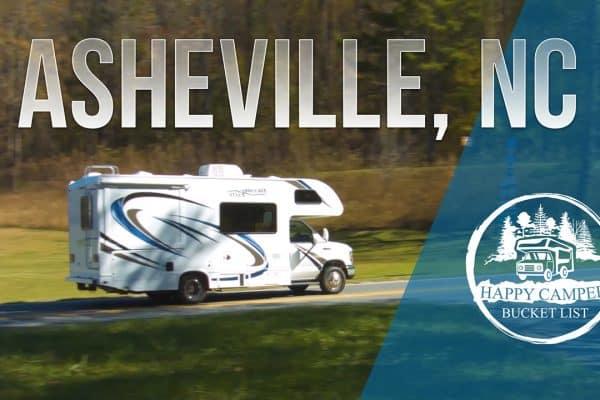 Happy Camper Bucket List - Episode 6: Asheville North Carolina
