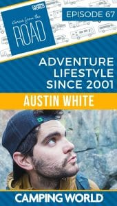 SftR 067: Adventure Lifestyle Since 2001 with Austin White