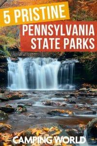 5 Pristine Pennsylvania State Parks
