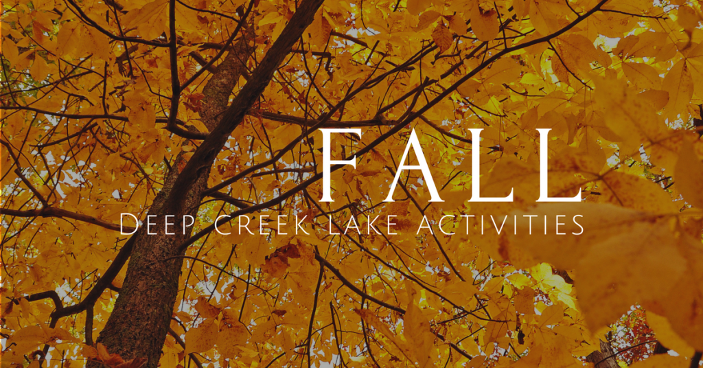 deep creek lake fall activities